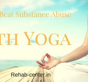 How To Beat Substance Abuse With Yoga