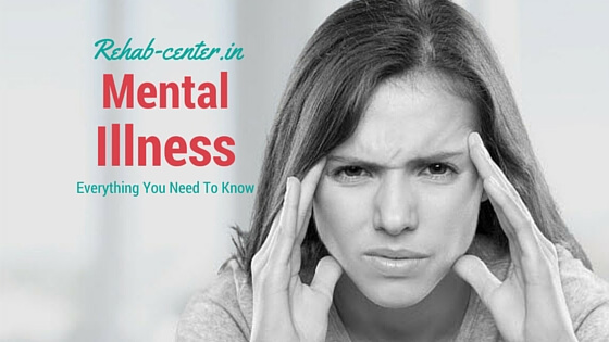 Mental Illness Everything You Need To Know