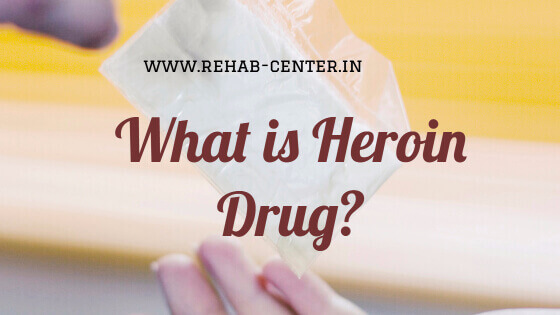 What is Heroin Drug