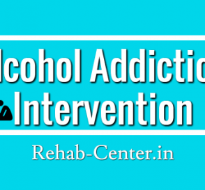 Know About Alcohol Addiction Intervention