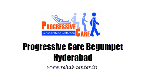 Progressive Care Begumpet Hyderabad - Rehab-Center.in