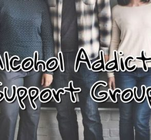 Get Maximum Benefits From Alcohol Addiction Support Groups