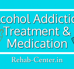 Alcohol Addiction Treatment and Medication
